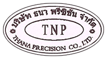 Thana Precision Co Ltd